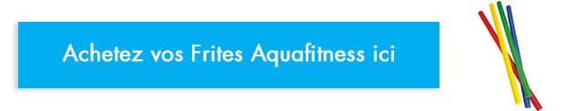 acheter frites piscine aquagym aquafitness